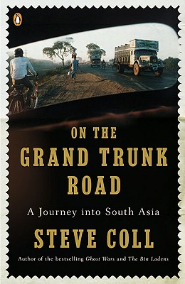 On the Grand Trunk Road By Coll, Steve